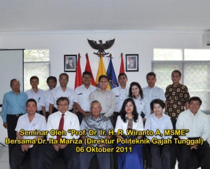 Seminar oleh Prof. Dr. Ir. H. R. Wiranto A., MSME. pada tanggal 6 Oktober 2011