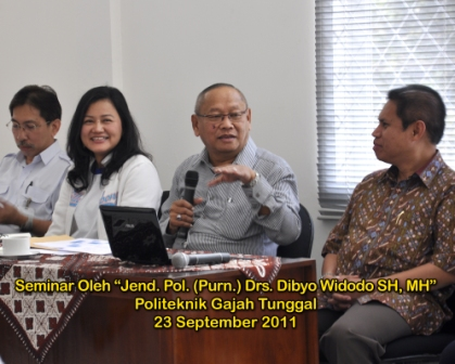 Seminar oleh Jend. Pol. (Purn) Drs. Dibyo Widodo, S.H, M.H. pada tanggal 23 September 2011